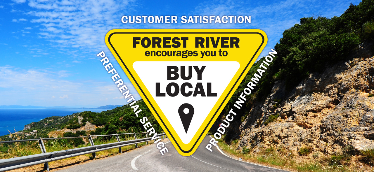 Forest River encourages you to Buy Local